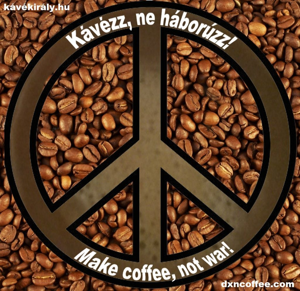 Coffee and peace, kávé és béke